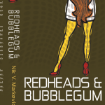 Redheads and Bubblegum - Book Cover